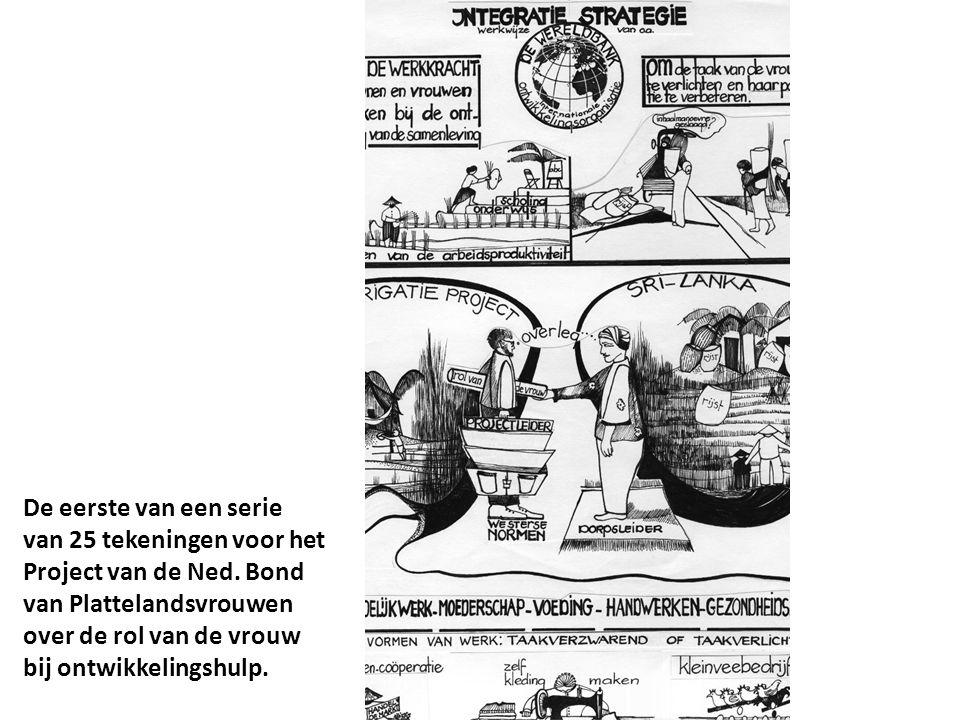 De eerste van een serie van 25 tekeningen voor het Project van de Ned. Bond van Plattelandsvrouwen over de rol van de vrouw bij ontwikkelingshulp.