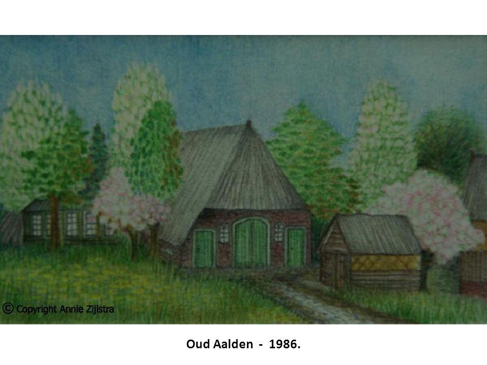 Oud Aalden - 1986.