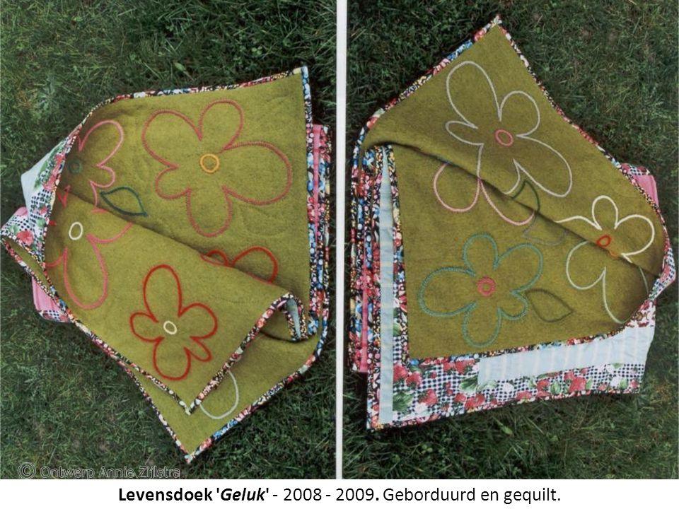 Levensdoek 'Geluk' - 2008 - 2009. Levensdoek 'Geluk' - 2008 - 2009. Geborduurd en gequilt.