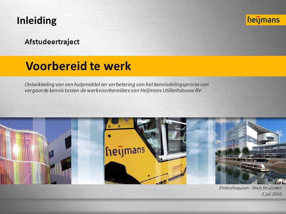 N.G. STRUIJKEN 0512222 SLIDE 1 / 36 Voorbereid te werk Ontwikkeling van een hulpmiddel ter verbetering van het kennisdelingsproces van vergaarde kenni