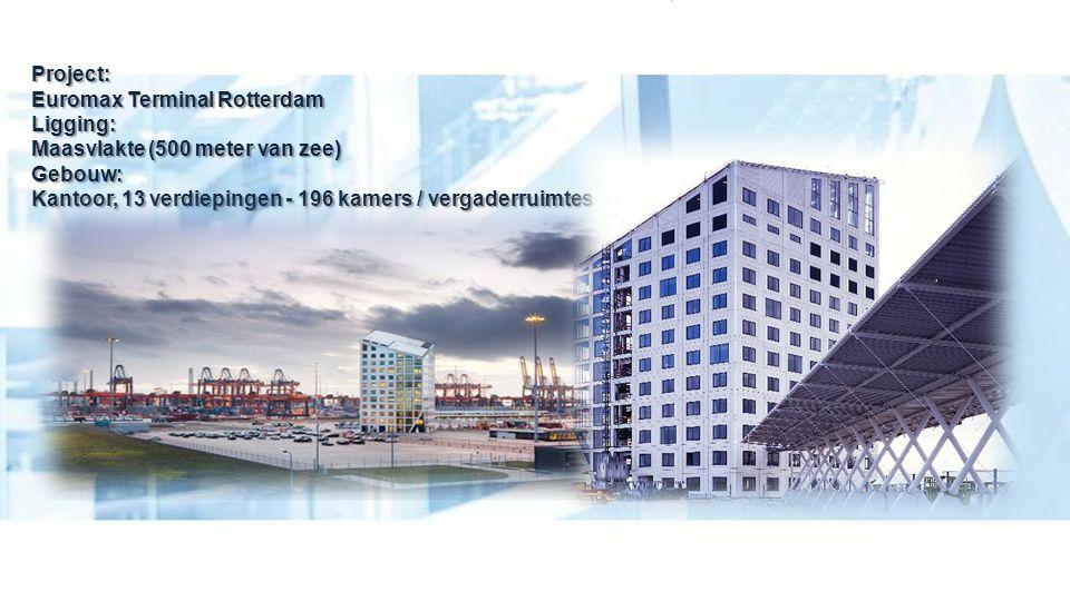 Project: Euromax Terminal Rotterdam Ligging: Maasvlakte (500 meter van zee) Gebouw: Kantoor, 13 verdiepingen - 196 kamers / vergaderruimtes