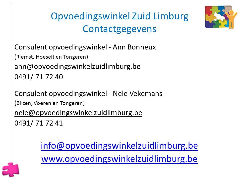 Opvoedingswinkel Zuid Limburg Contactgegevens Consulent opvoedingswinkel - Ann Bonneux (Riemst, Hoeselt en Tongeren ) ann@opvoedingswinkelzuidlimburg.