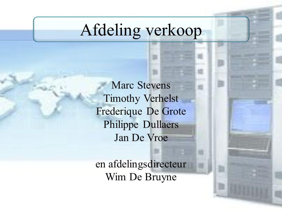 Afdeling verkoop Marc Stevens Timothy Verhelst Frederique De Grote Philippe Dullaers Jan De Vroe en afdelingsdirecteur Wim De Bruyne