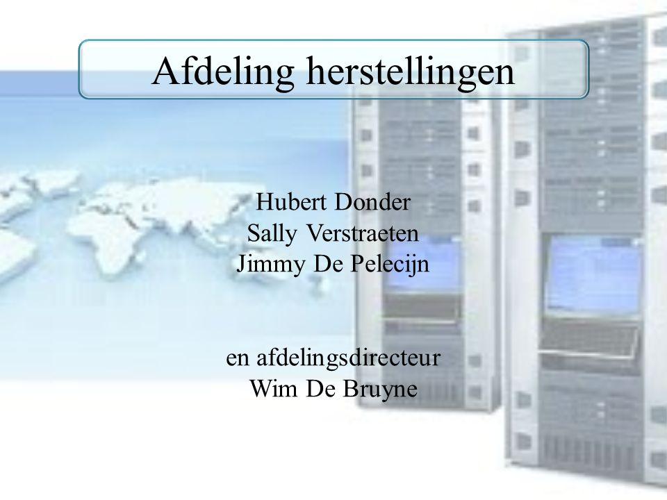 Afdeling herstellingen Hubert Donder Sally Verstraeten Jimmy De Pelecijn en afdelingsdirecteur Wim De Bruyne