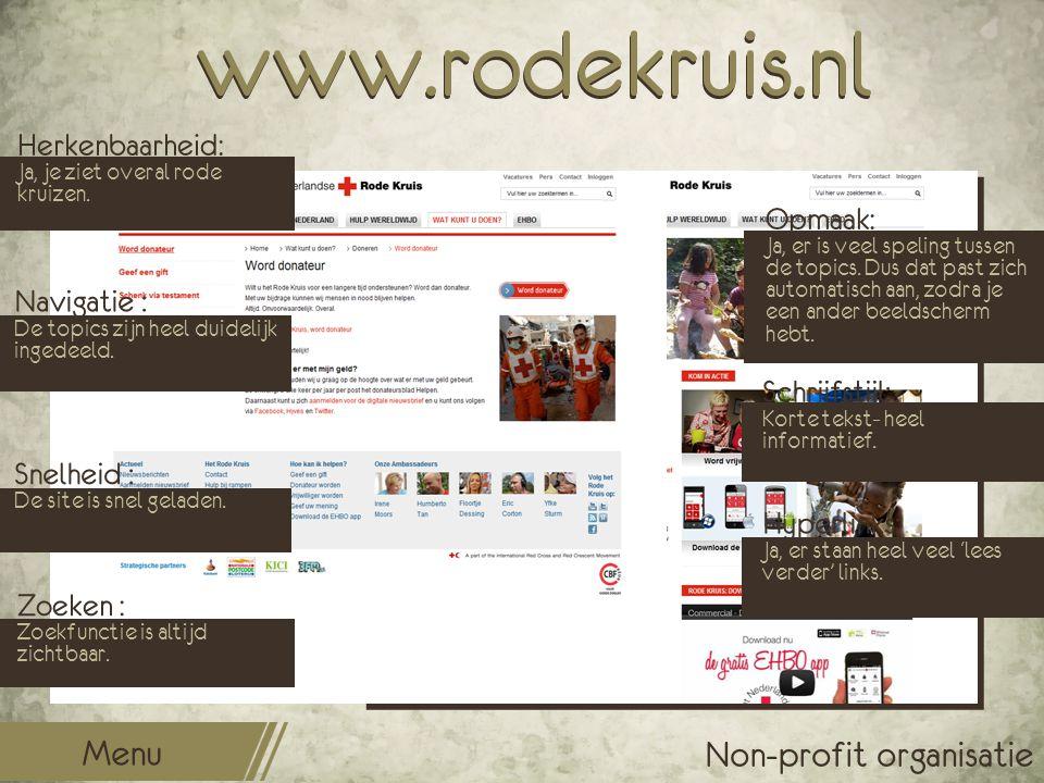 www.rodekruis.nl Opmaak: Ja, er is veel speling tussen de topics. Dus dat past zich automatisch aan, zodra je een ander beeldscherm hebt. Schrijfstijl