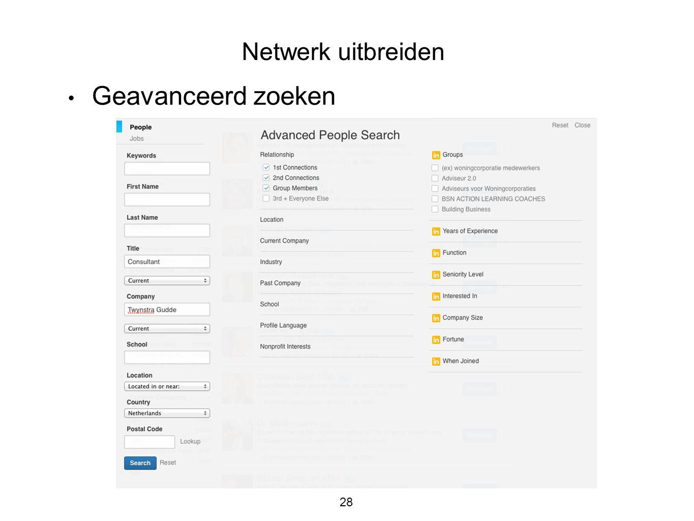 28 • Geavanceerd zoeken Netwerk uitbreiden