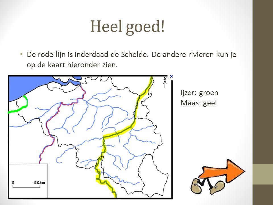 Heel goed! • De rode lijn is inderdaad de Schelde. De andere rivieren kun je op de kaart hieronder zien. Ijzer: groen Maas: geel