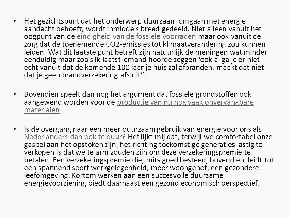 • Hoe groot is onze vraag naar energiedragers.