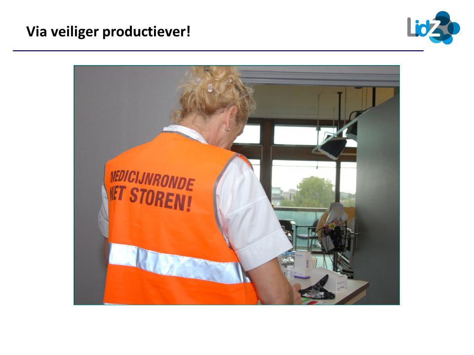 Via veiliger productiever!