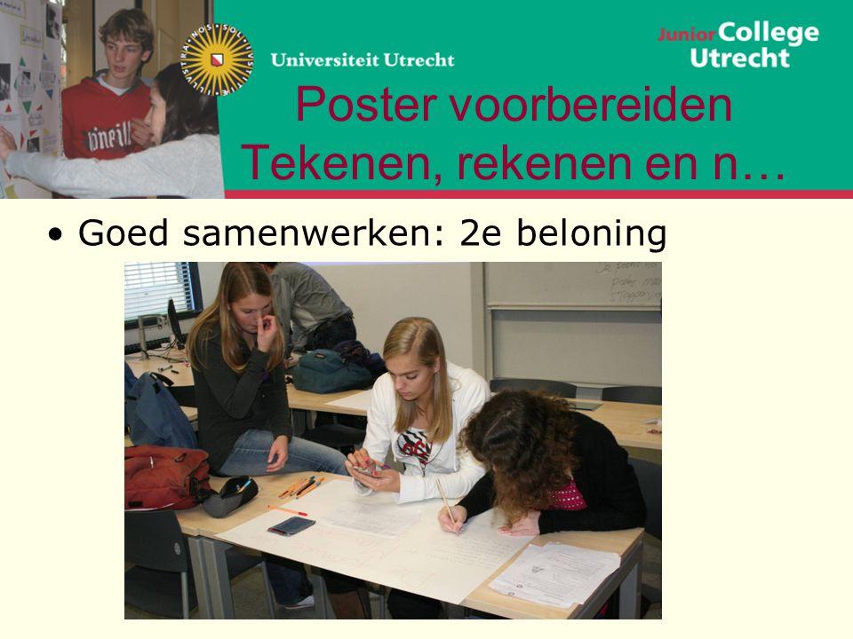 Poster voorbereiden Tekenen, rekenen en n… •Goed samenwerken: 2e beloning
