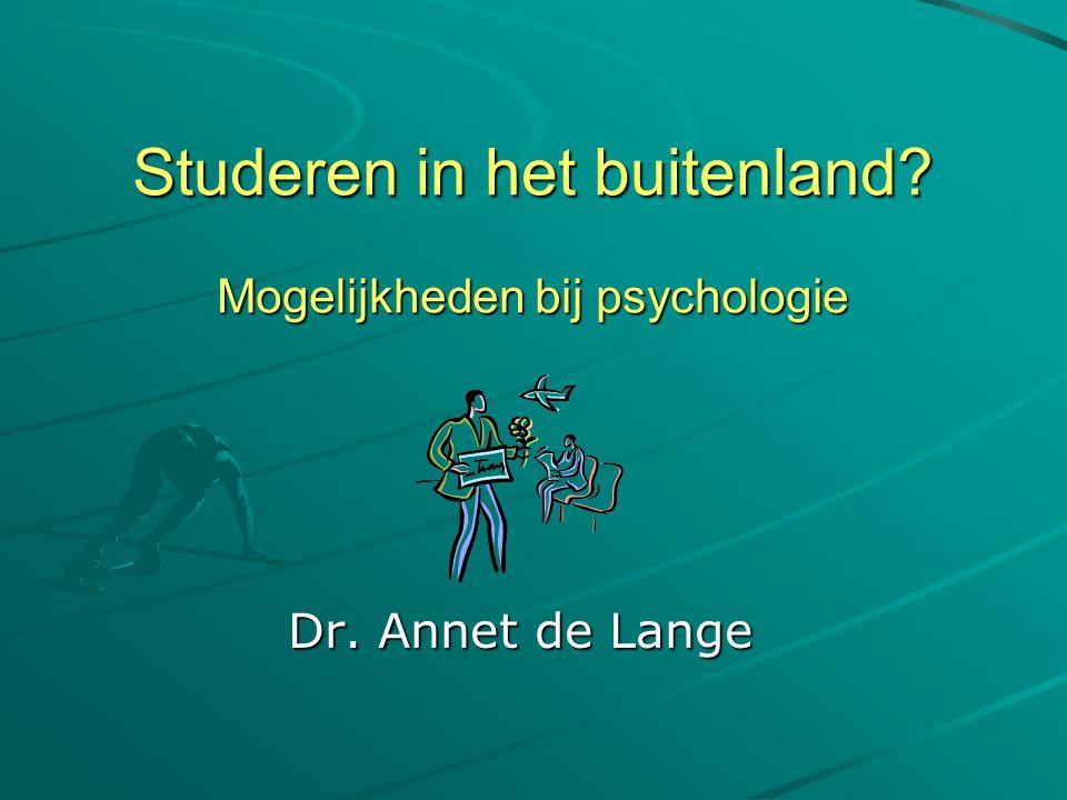 Agenda Belang van internationalisering Visie Opleiding psychologie Welke periode.