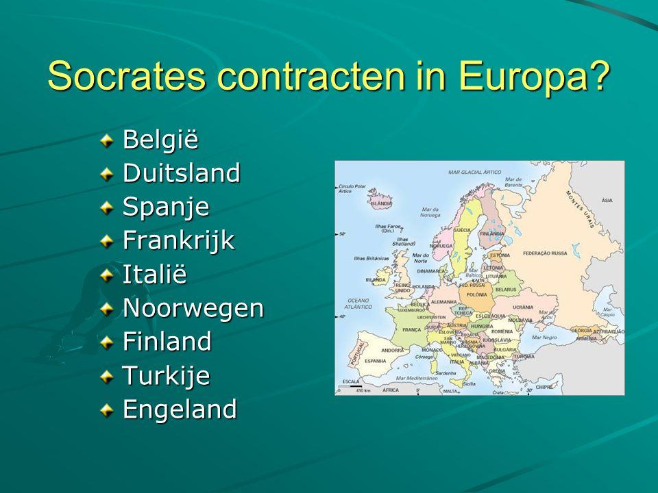Socrates contracten in Europa? BelgiëDuitslandSpanjeFrankrijkItaliëNoorwegenFinlandTurkijeEngeland