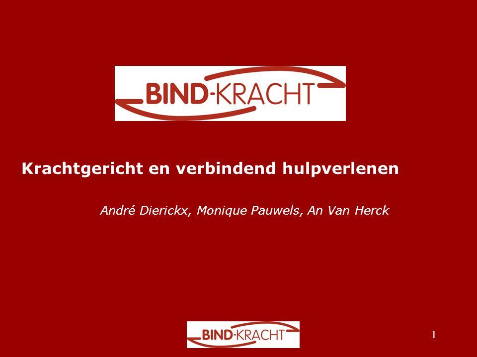 Krachtgericht en verbindend hulpverlenen André Dierickx, Monique Pauwels, An Van Herck 1