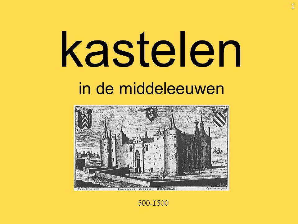 1 kastelen in de middeleeuwen 500-1500