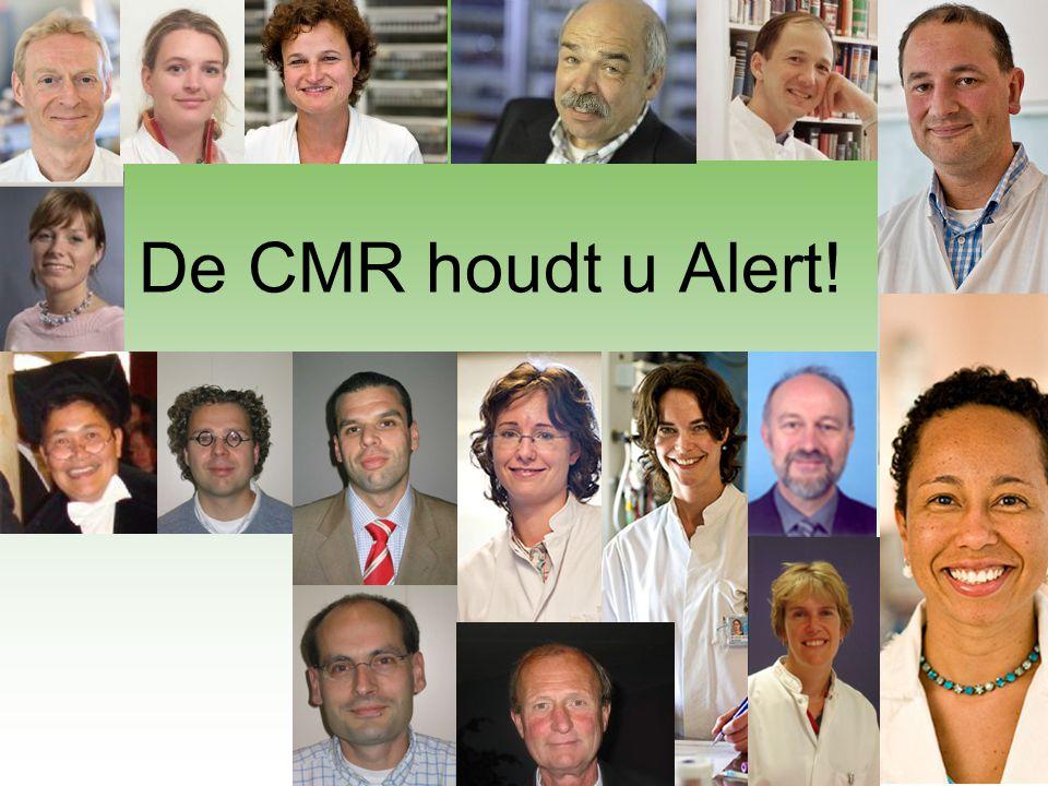 De CMR houdt u Alert!