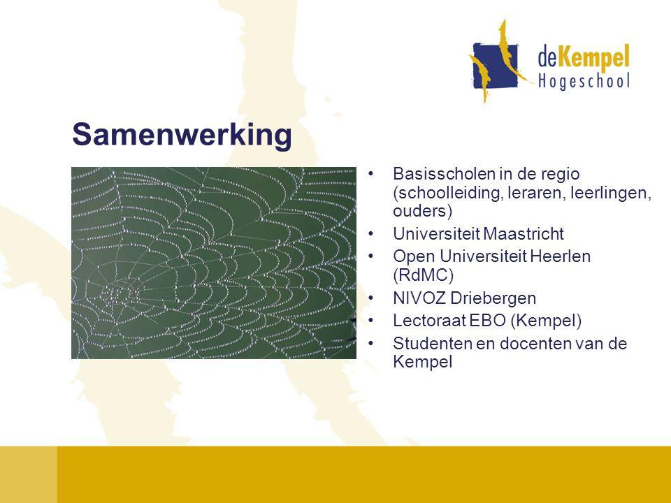 Samenwerking •Basisscholen in de regio (schoolleiding, leraren, leerlingen, ouders) •Universiteit Maastricht •Open Universiteit Heerlen (RdMC) •NIVOZ