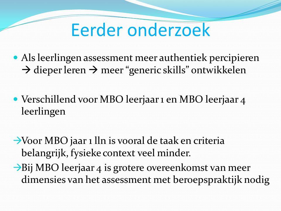 Follow-up in VMBO Wat is het effect van locatie (school/bedrijf) en opdrachtgever (geen/wel) op ervaring van authenticeit en leeruikomsten van VMBO leerlingen  Leerlingen met nog minder praktijkervaring  Jonger dan MBO leerlingen  VMBO is voorbereidend: proeven aan breed scala van beroepsrichtingen Hypothesis: Fysieke context is minder belangrijk dan een authentieke taak voor betere leeruitkomsten  Een assessment op school met een hoog authentieke taak zal als authentiek ervaren worden en positief bijdragen aan leeruitkomsten