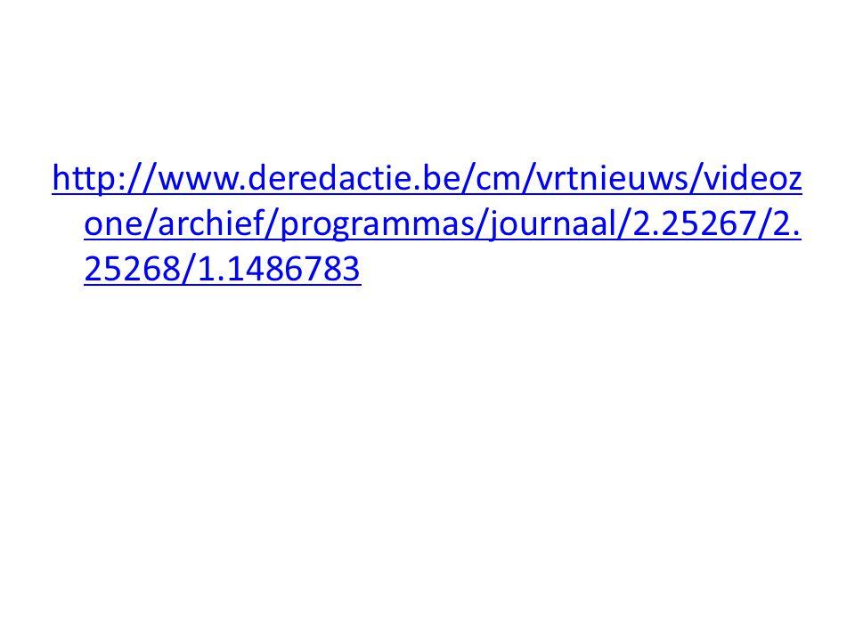 http://www.deredactie.be/cm/vrtnieuws/videoz one/archief/programmas/journaal/2.25267/2. 25268/1.1486783