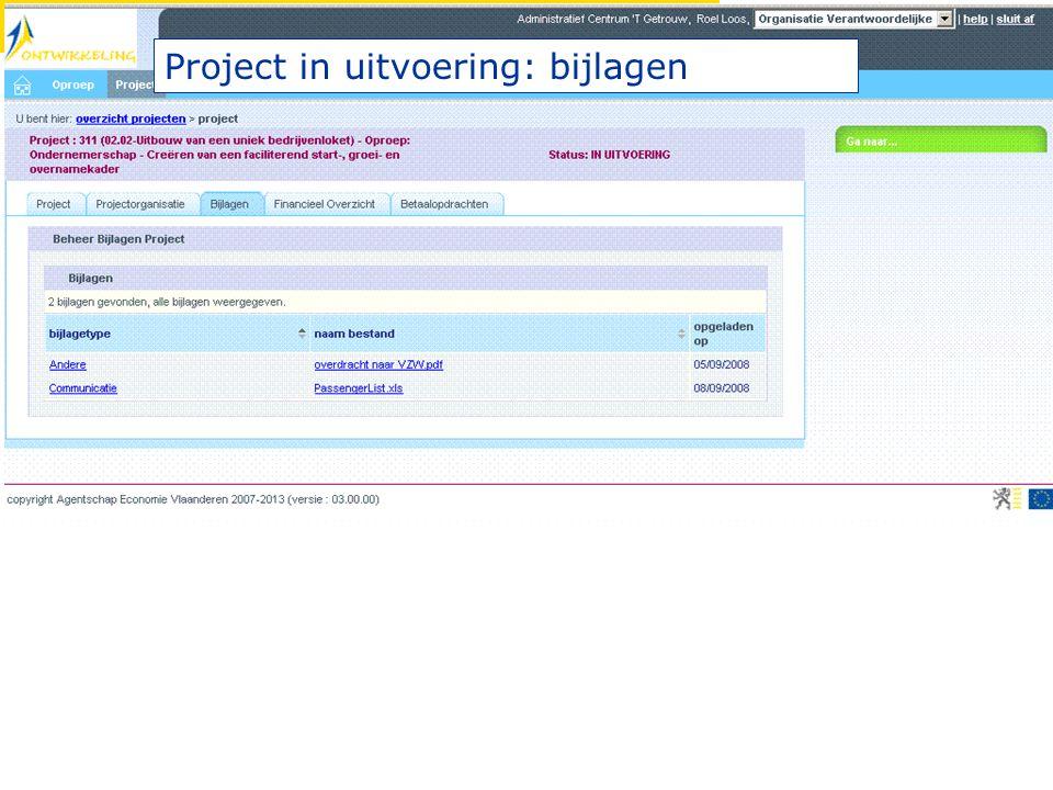 Project in uitvoering: bijlagen