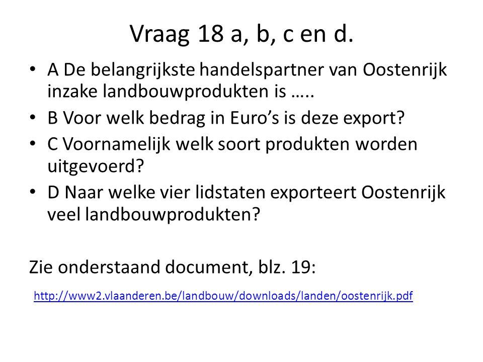 Vraag 18 a, b, c en d.