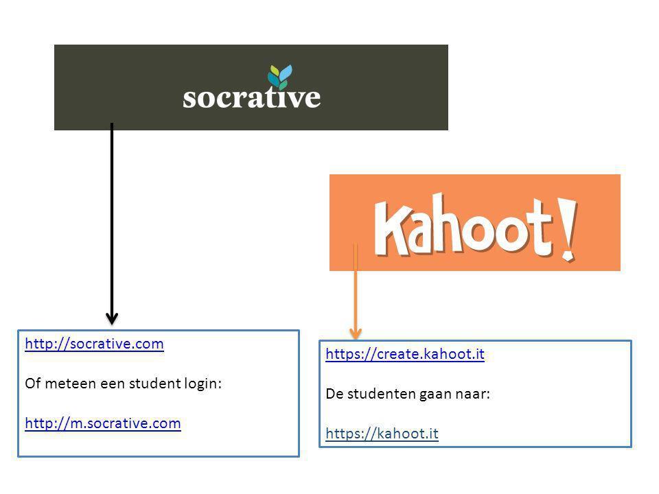 http://socrative.com Of meteen een student login: http://m.socrative.com https://create.kahoot.it De studenten gaan naar: https://kahoot.it