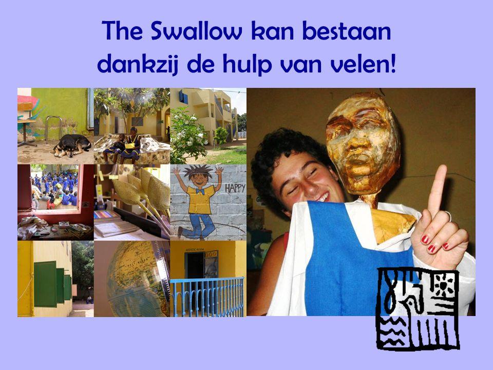 The Swallow kan bestaan dankzij de hulp van velen!