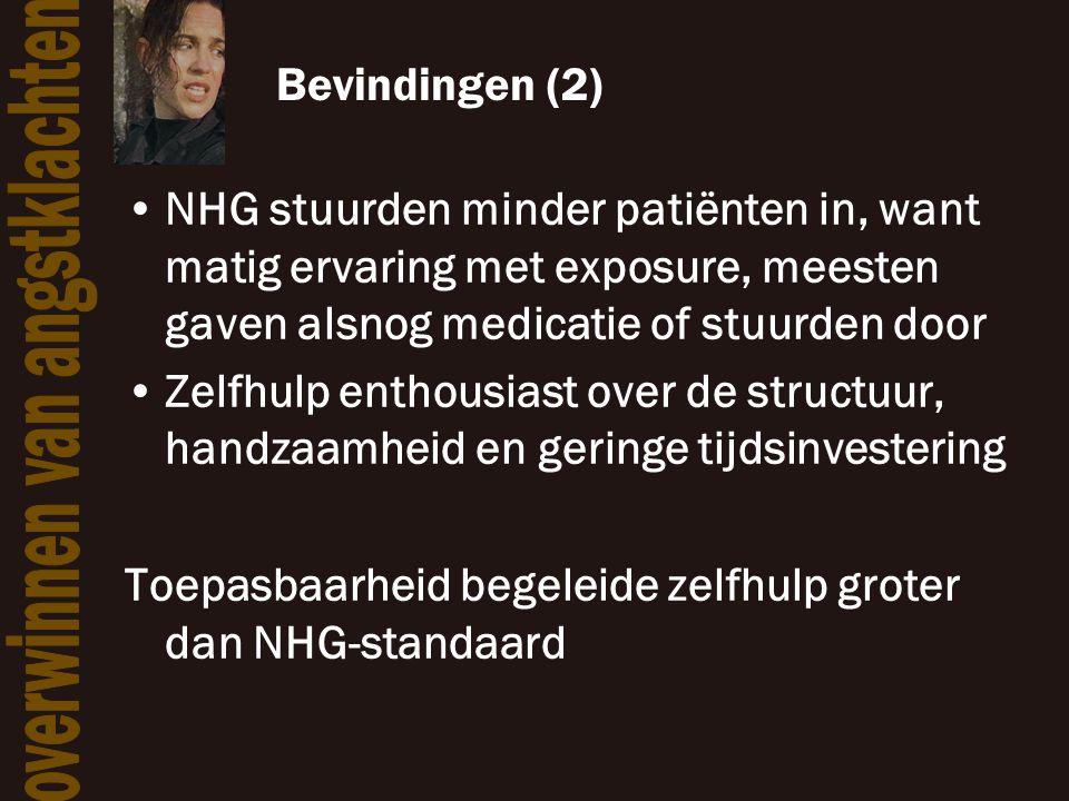 Bevindingen (2) •NHG stuurden minder patiënten in, want matig ervaring met exposure, meesten gaven alsnog medicatie of stuurden door •Zelfhulp enthous