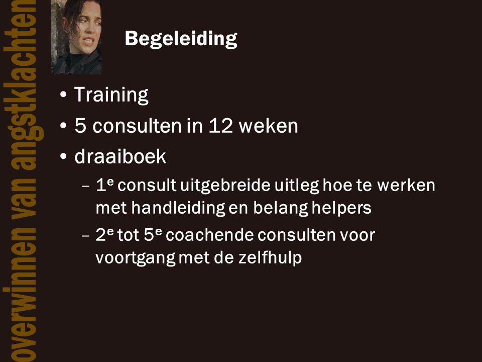 Begeleiding •Training •5 consulten in 12 weken •draaiboek –1 e consult uitgebreide uitleg hoe te werken met handleiding en belang helpers –2 e tot 5 e