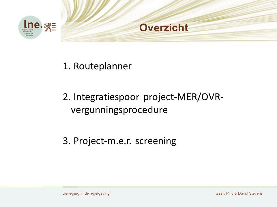 Beweging in de regelgevingGeert Pillu & David Stevens Overzicht 1.