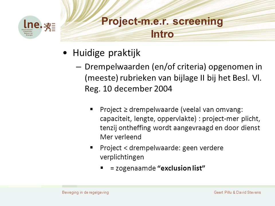 Beweging in de regelgevingGeert Pillu & David Stevens Project-m.e.r.