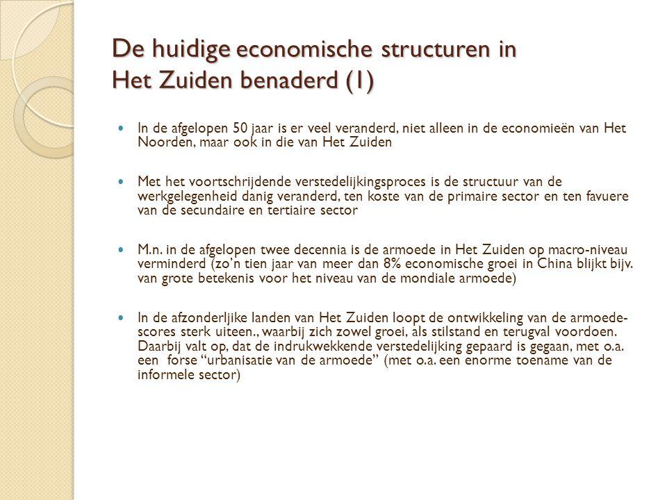 De huidige economische structuren in Het Zuiden benaderd (1)  In de afgelopen 50 jaar is er veel veranderd, niet alleen in de economieën van Het Noor