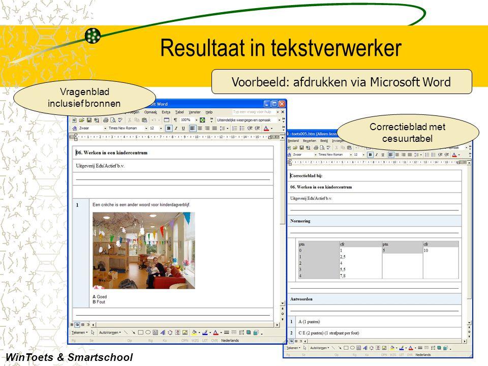 Resultaat in tekstverwerker WinToets & Smartschool Correctieblad met cesuurtabel Voorbeeld: afdrukken via Microsoft Word Vragenblad inclusief bronnen