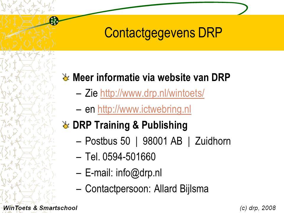 Contactgegevens DRP Meer informatie via website van DRP –Zie http://www.drp.nl/wintoets/http://www.drp.nl/wintoets/ –en http://www.ictwebring.nlhttp:/
