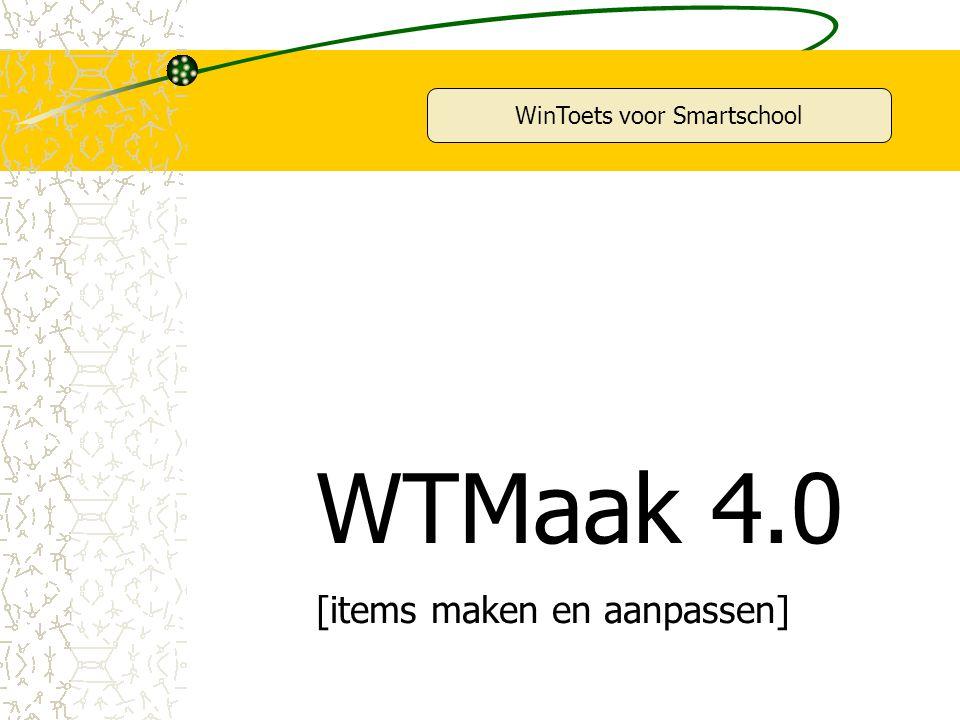 WinToets voor Smartschool WTMaak 4.0 [items maken en aanpassen]