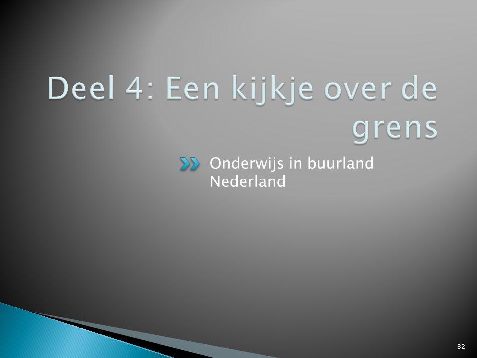Onderwijs in buurland Nederland 32