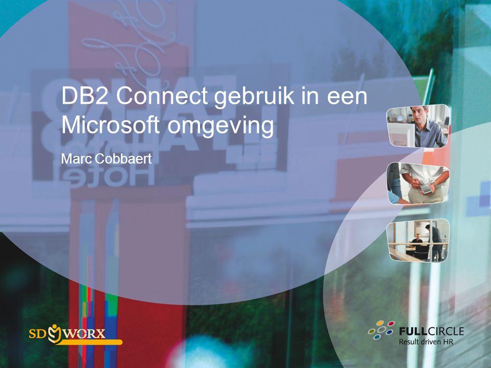 DB2 Connect gebruik in een Microsoft omgeving Marc Cobbaert