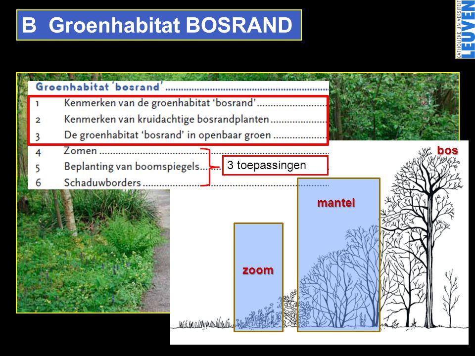 B Groenhabitat BOSRAND bos zoom mantel 3 toepassingen