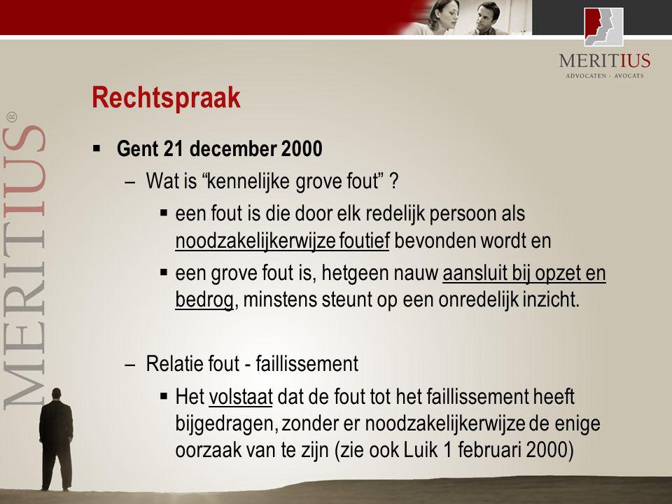 """Rechtspraak  Gent 21 december 2000 –Wat is """"kennelijke grove fout"""" ?  een fout is die door elk redelijk persoon als noodzakelijkerwijze foutief bevo"""