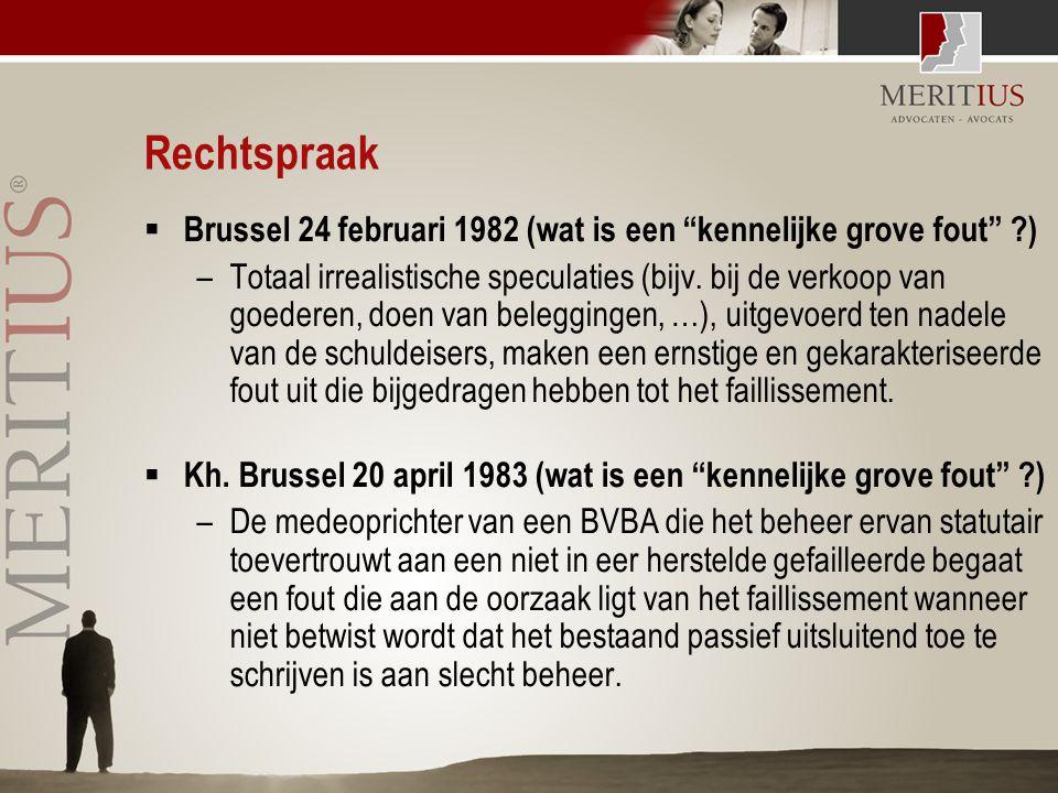 """Rechtspraak  Brussel 24 februari 1982 (wat is een """"kennelijke grove fout"""" ?) –Totaal irrealistische speculaties (bijv. bij de verkoop van goederen, d"""