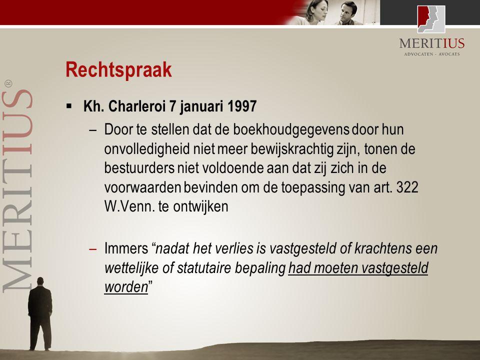 Rechtspraak  Kh. Charleroi 7 januari 1997 –Door te stellen dat de boekhoudgegevens door hun onvolledigheid niet meer bewijskrachtig zijn, tonen de be