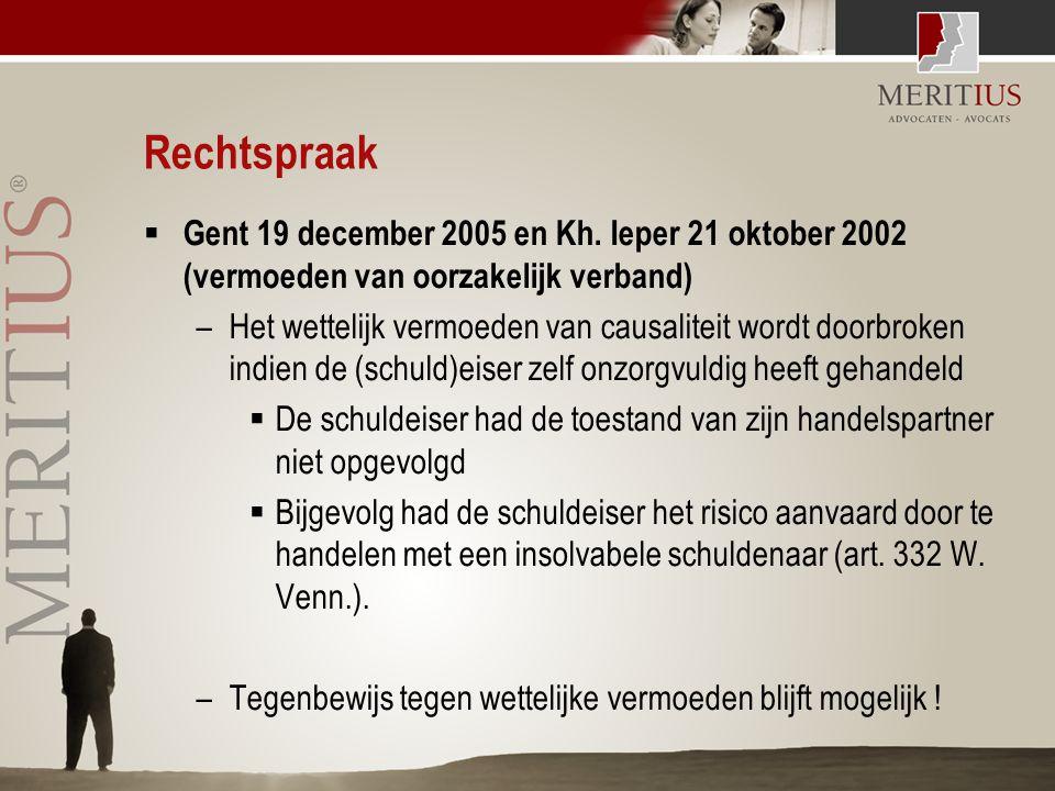 Rechtspraak  Gent 19 december 2005 en Kh. Ieper 21 oktober 2002 (vermoeden van oorzakelijk verband) –Het wettelijk vermoeden van causaliteit wordt do