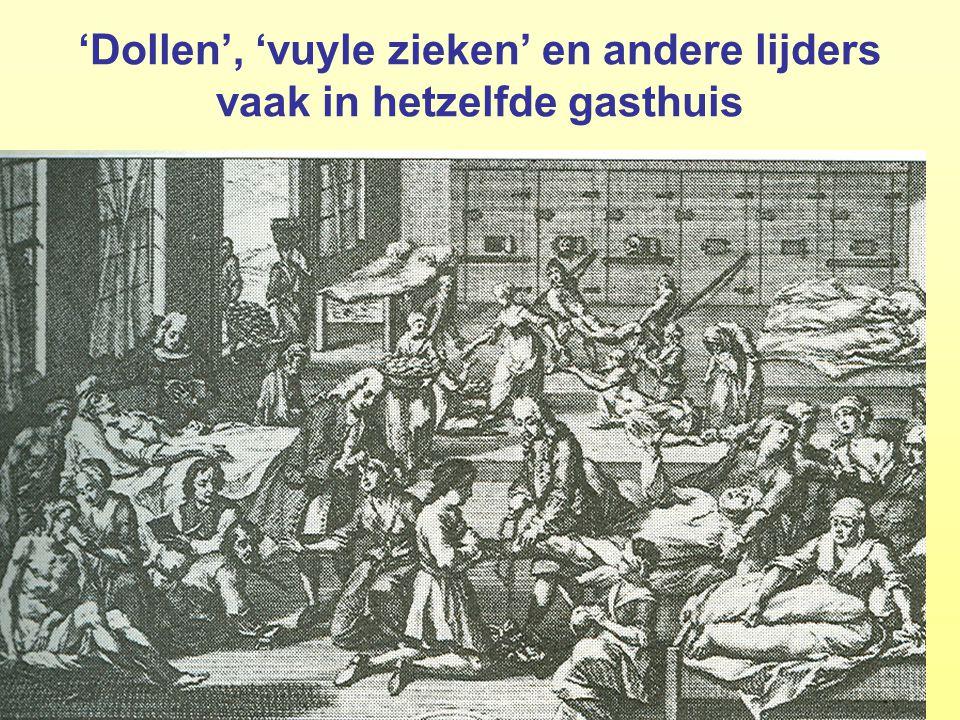 27College 1 Gesch. Sociaal Werk: Motieven ; Middeleeuwen 27 'Dollen', 'vuyle zieken' en andere lijders vaak in hetzelfde gasthuis