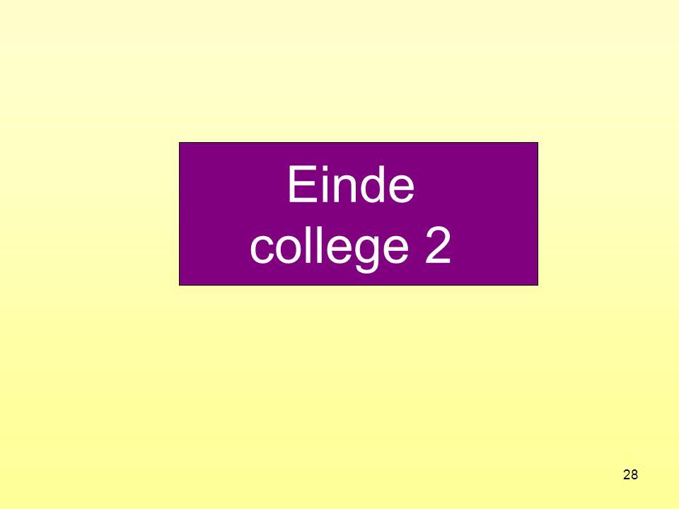 28 Einde college 2
