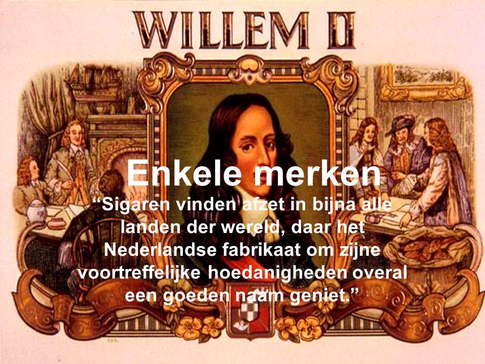 """""""Sigaren vinden afzet in bijna alle landen der wereld, daar het Nederlandse fabrikaat om zijne voortreffelijke hoedanigheden overal een goeden naam ge"""