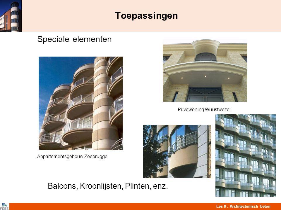 Les 8 : Architectonisch beton Toepassingen Speciale elementen Privewoning Wuustwezel Appartementsgebouw Zeebrugge Balcons, Kroonlijsten, Plinten, enz.