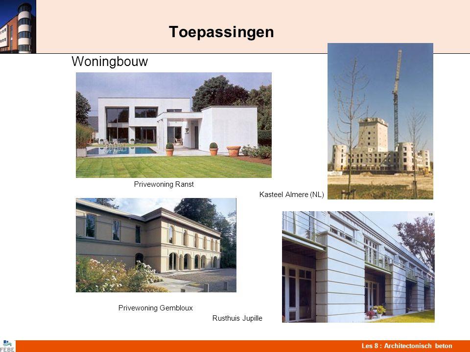 Les 8 : Architectonisch beton Toepassingen Hotels FrankrijkNovotel Brussel Hilton ParisOranje Noordwijk (NL)