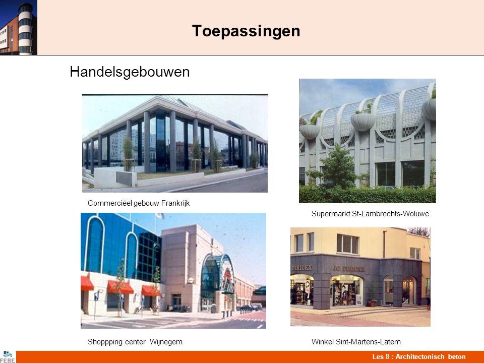 Les 8 : Architectonisch beton Toepassingen Handelsgebouwen Commerciëel gebouw Frankrijk Supermarkt St-Lambrechts-Woluwe Shoppping center WijnegemWinke