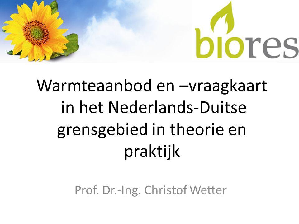 Warmteaanbod en –vraagkaart in het Nederlands-Duitse grensgebied in theorie en praktijk Prof.