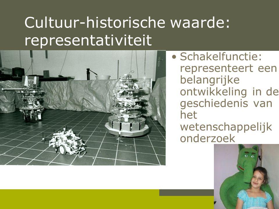 Pag. 13 Cultuur-historische waarde: representativiteit •Schakelfunctie: representeert een belangrijke ontwikkeling in de geschiedenis van het wetensch