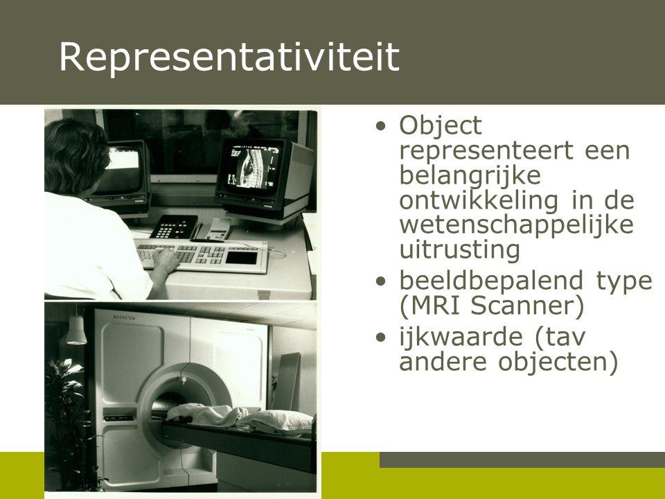 Pag. 14 Representativiteit •Object representeert een belangrijke ontwikkeling in de wetenschappelijke uitrusting •beeldbepalend type (MRI Scanner) •ij